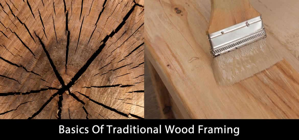 Basics Of Traditional Wood Framing
