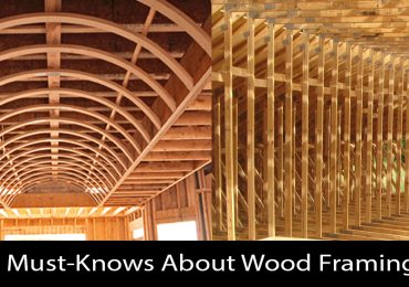 Wood Framing – What You Need to Know