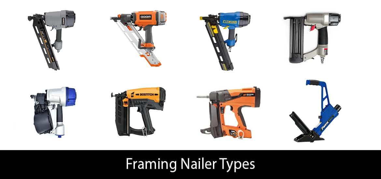 Framing Nailer Types