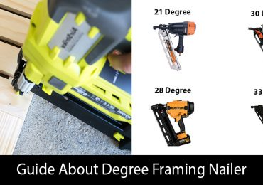 Guide About Degree Framing Nailer